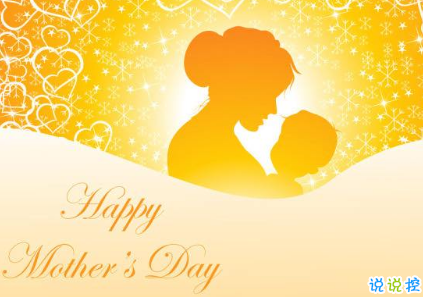 2019母亲节赞美感谢妈妈的话 感恩母爱最朴实的句子2